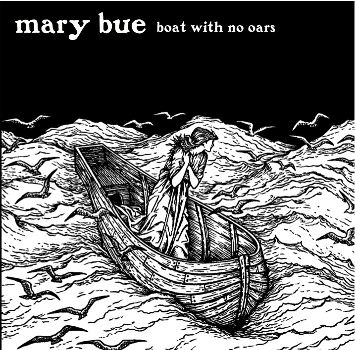 Mary Bue Boat with No Oars