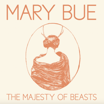 Mary Bue - The Majesty of Beasts Album Cover